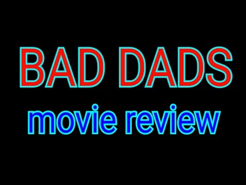 Bad Dads date release